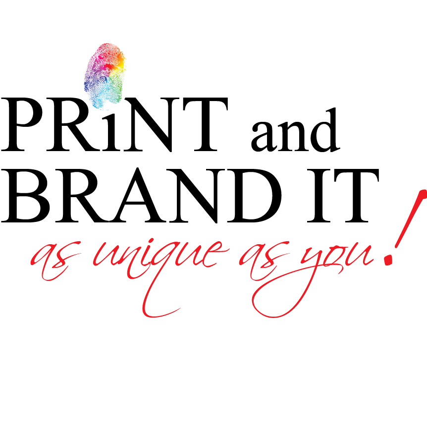 PRINT and BRAND IT