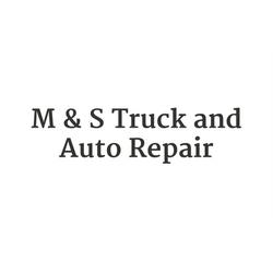 M & S Truck & Auto Repair