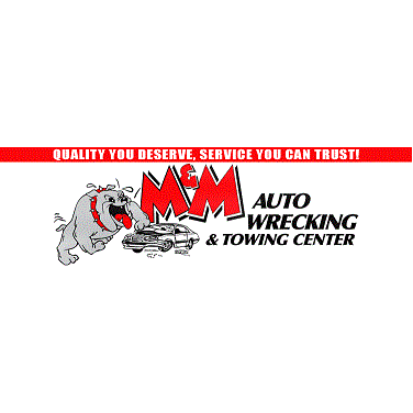 M & M Auto Wrecking & Towing Center