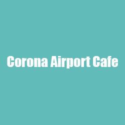Corona Airport Cafe