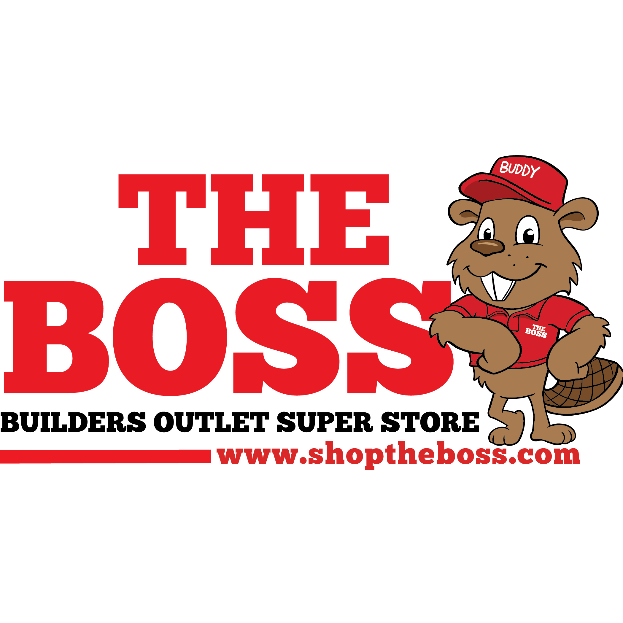 The BOSS - Builders Outlet Super Store