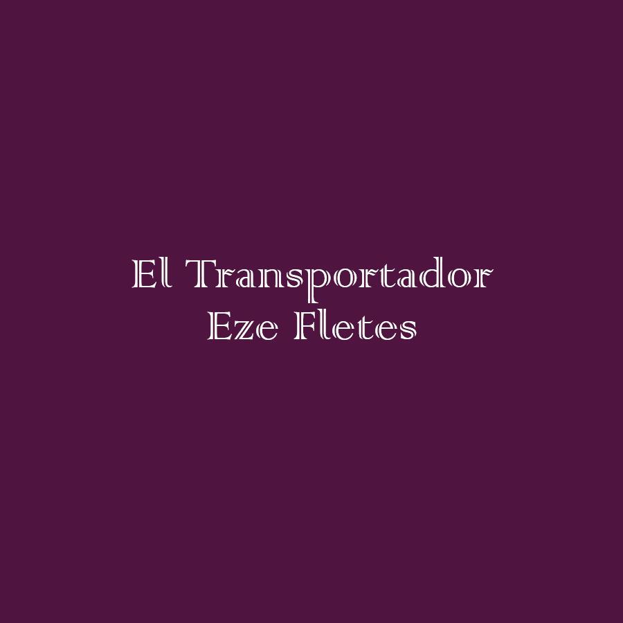 EL TRANSPORTADOR EZE FLETES