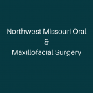 Northwest Missouri Oral & Maxillofacial Surgery