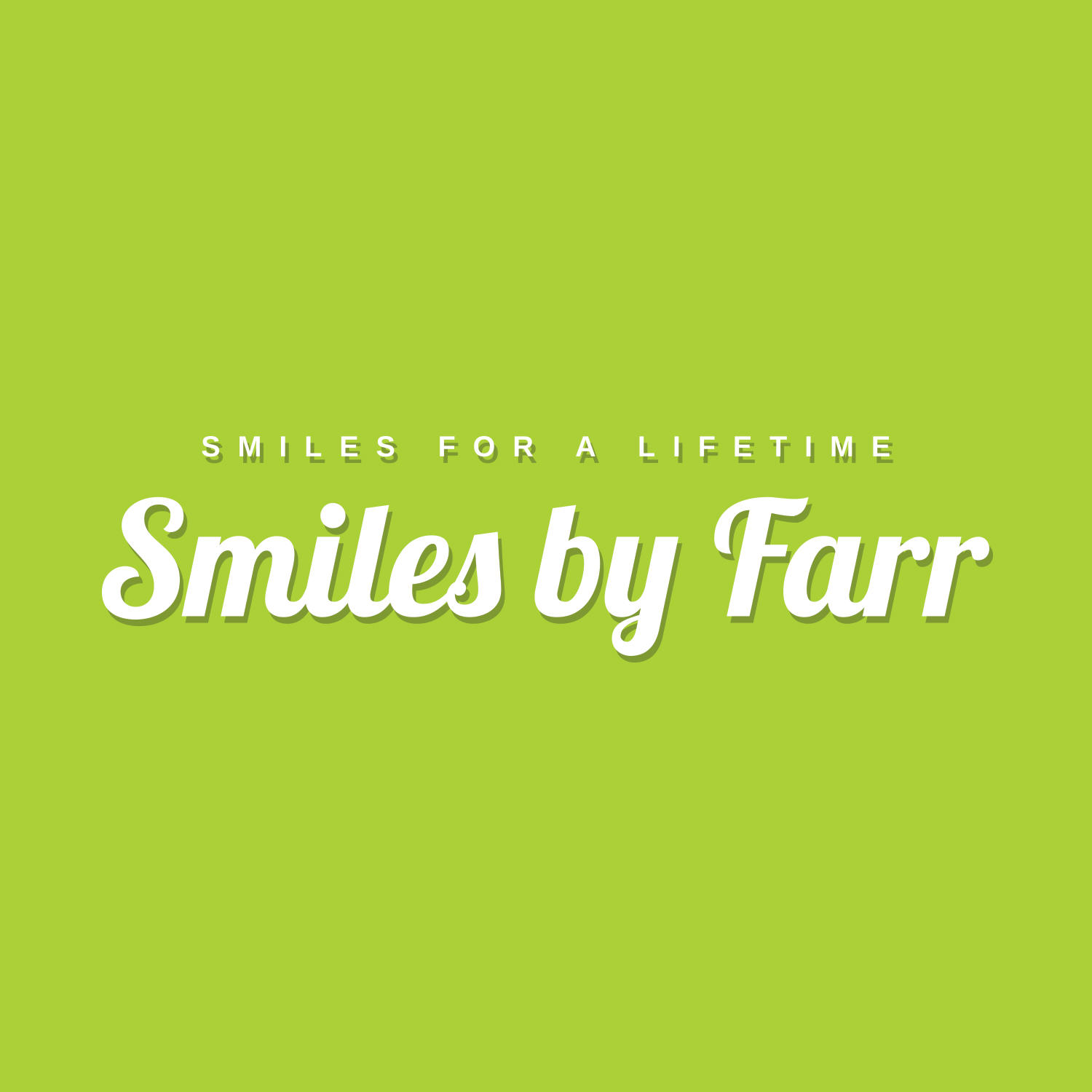 Smiles By Farr
