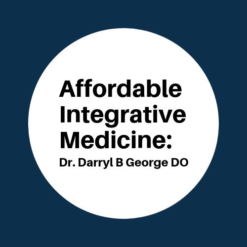 Affordable Integrative Medicine: Dr. Darryl B George DO image 8