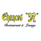 "Chances ""R"" Restaurant & Lounge"