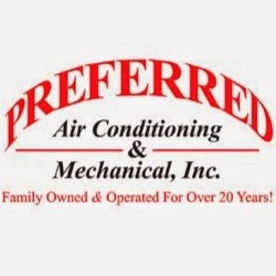 Preferred Air Conditioning & Mechanical, Inc.