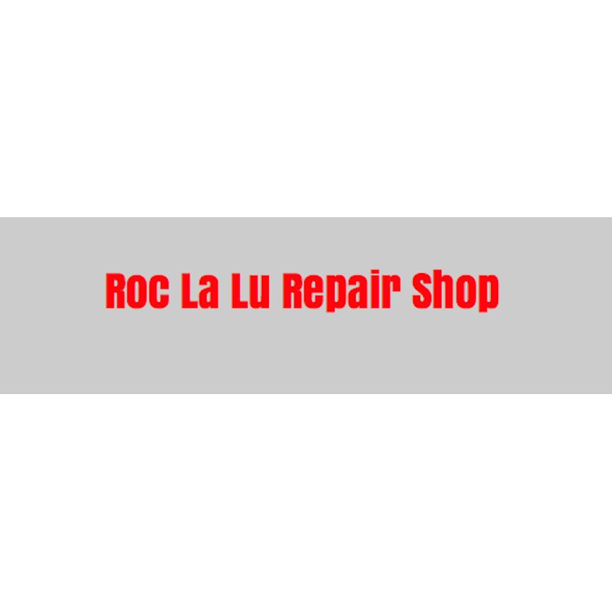Roc La Lu Auto Repair Shop