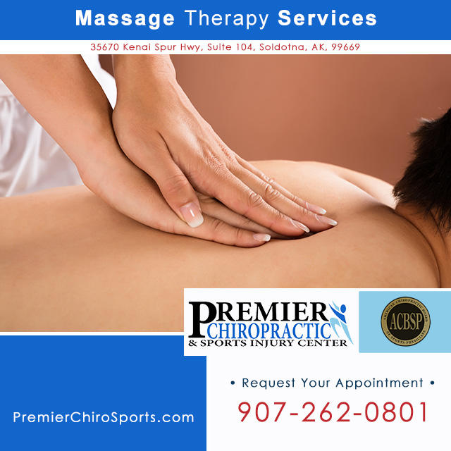 Massage therapy Soldotna on the Kenai Peninsula. Call Premier Chiropractic & Sports Injury Center: 907-262-0801.