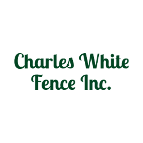 Charles White Fence Inc