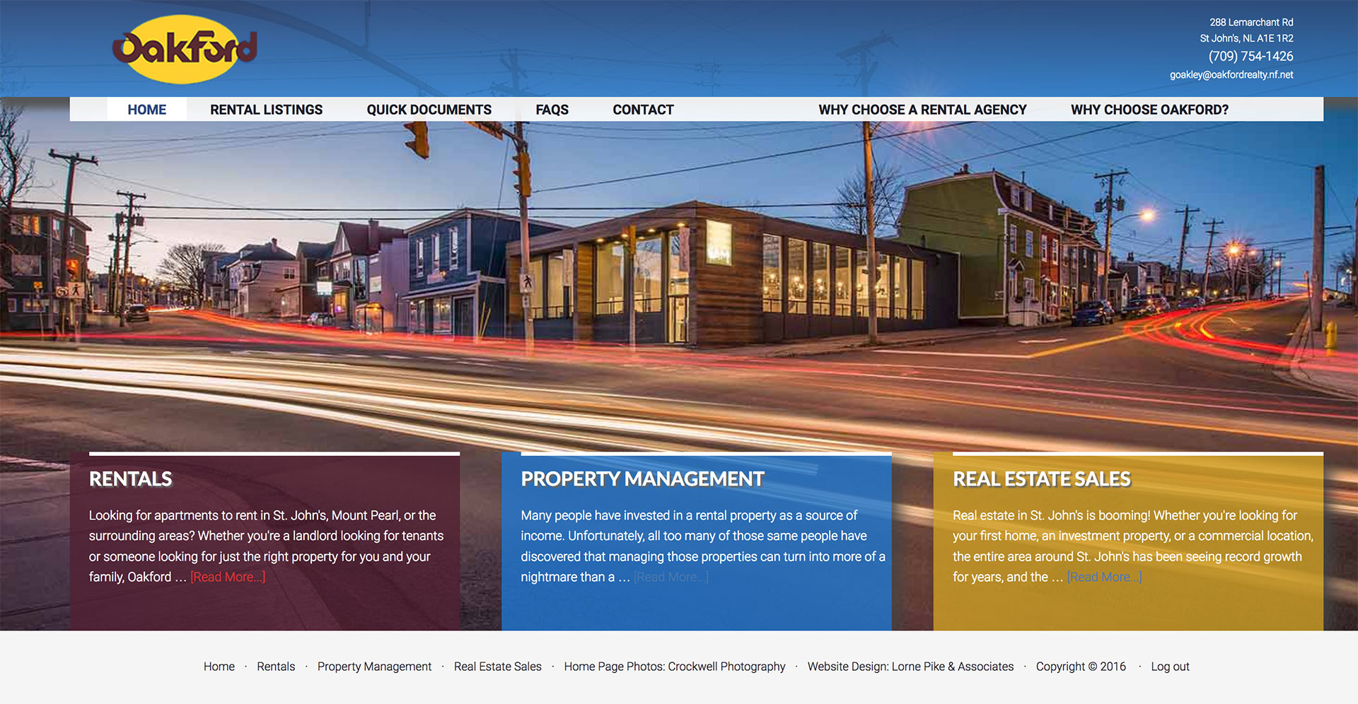 Lorne Pike & Associates in St. John's: When Oakford Realty decided it was time for their first website, they did it right with a website that features their property listings, easy sales inquiry forms, and easy service request forms for tenants.