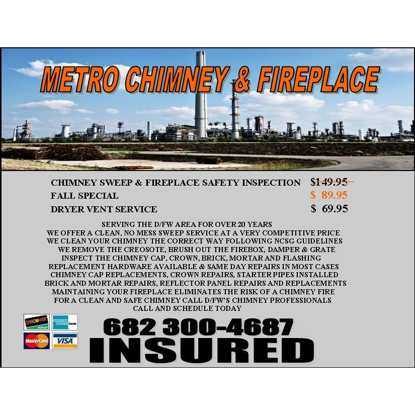 Metro Chimney and Fireplace Sweep Special 89.95 - Arlington, TX 76012 - (682)300-4687 | ShowMeLocal.com