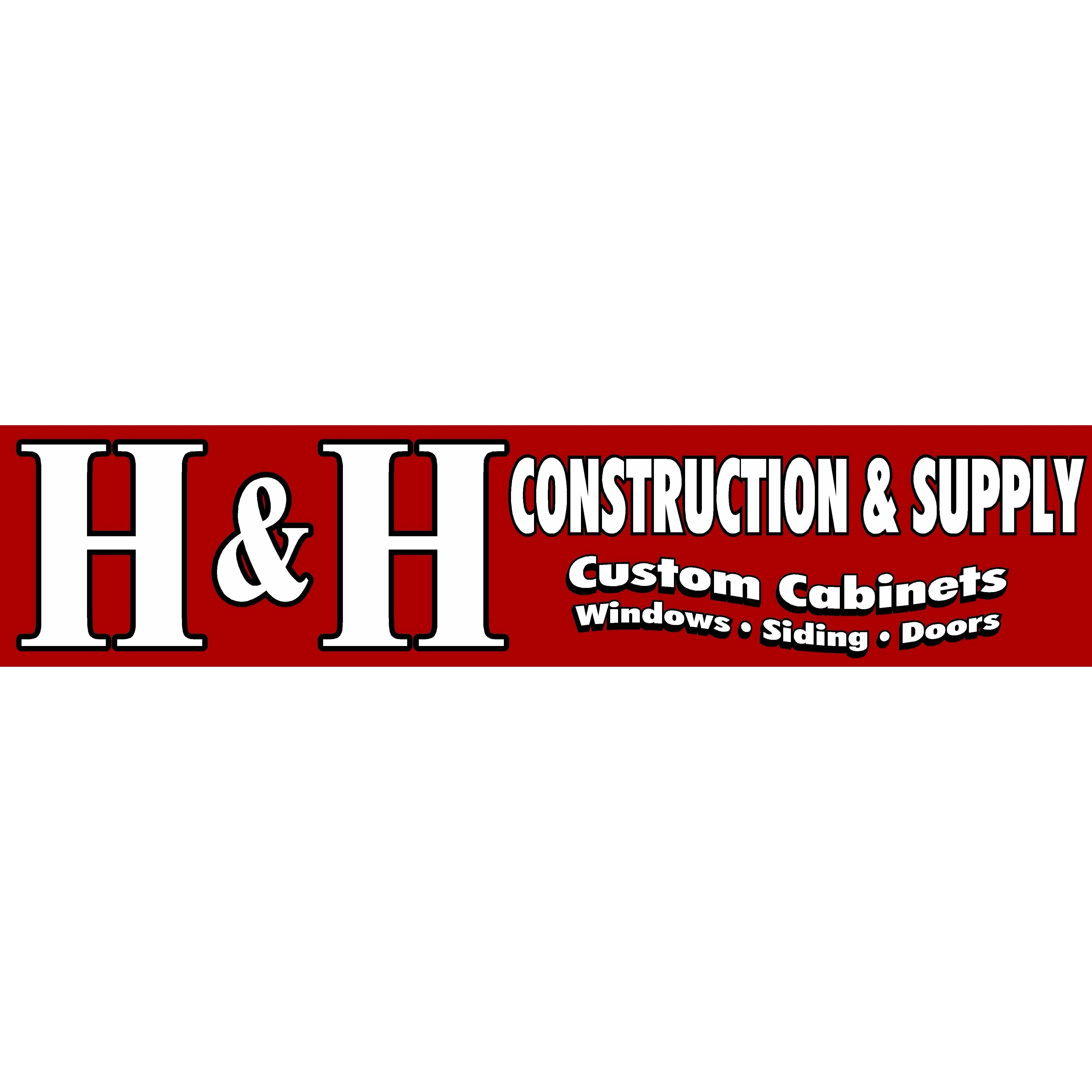 H & H Construction and Supply
