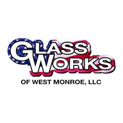 Glass Works of West Monroe LLC