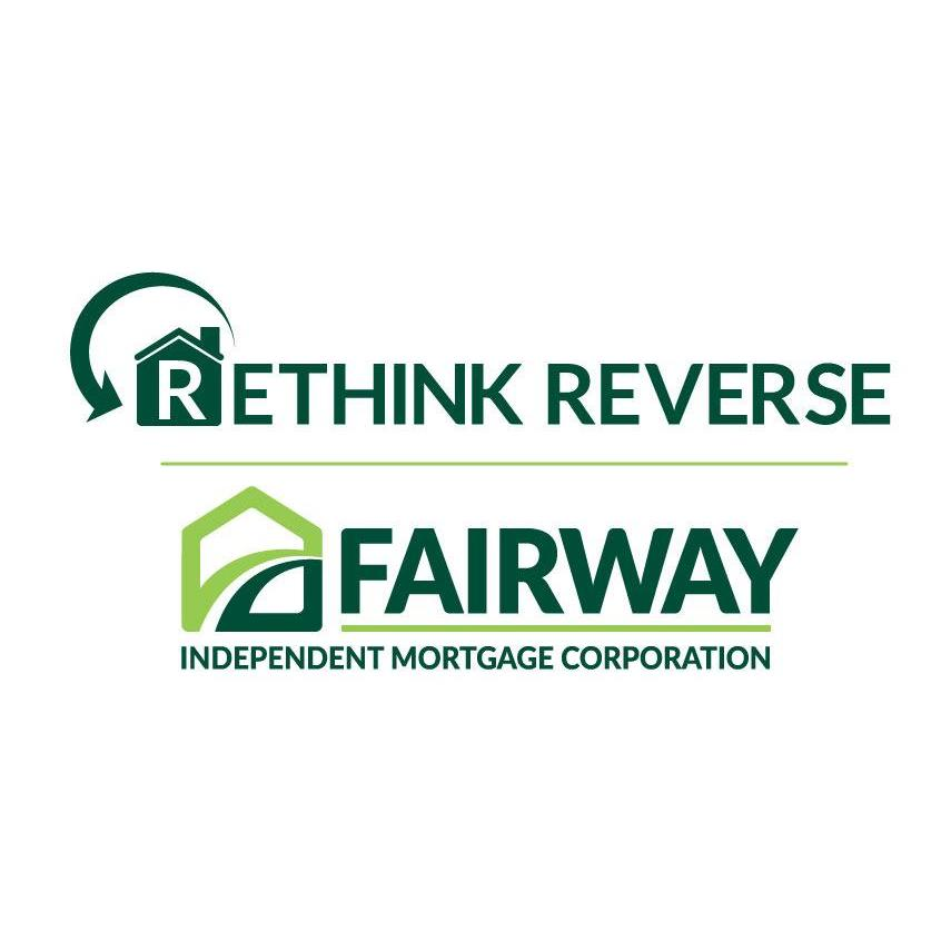 Rethink Reverse at Fairway Independent Mortgage