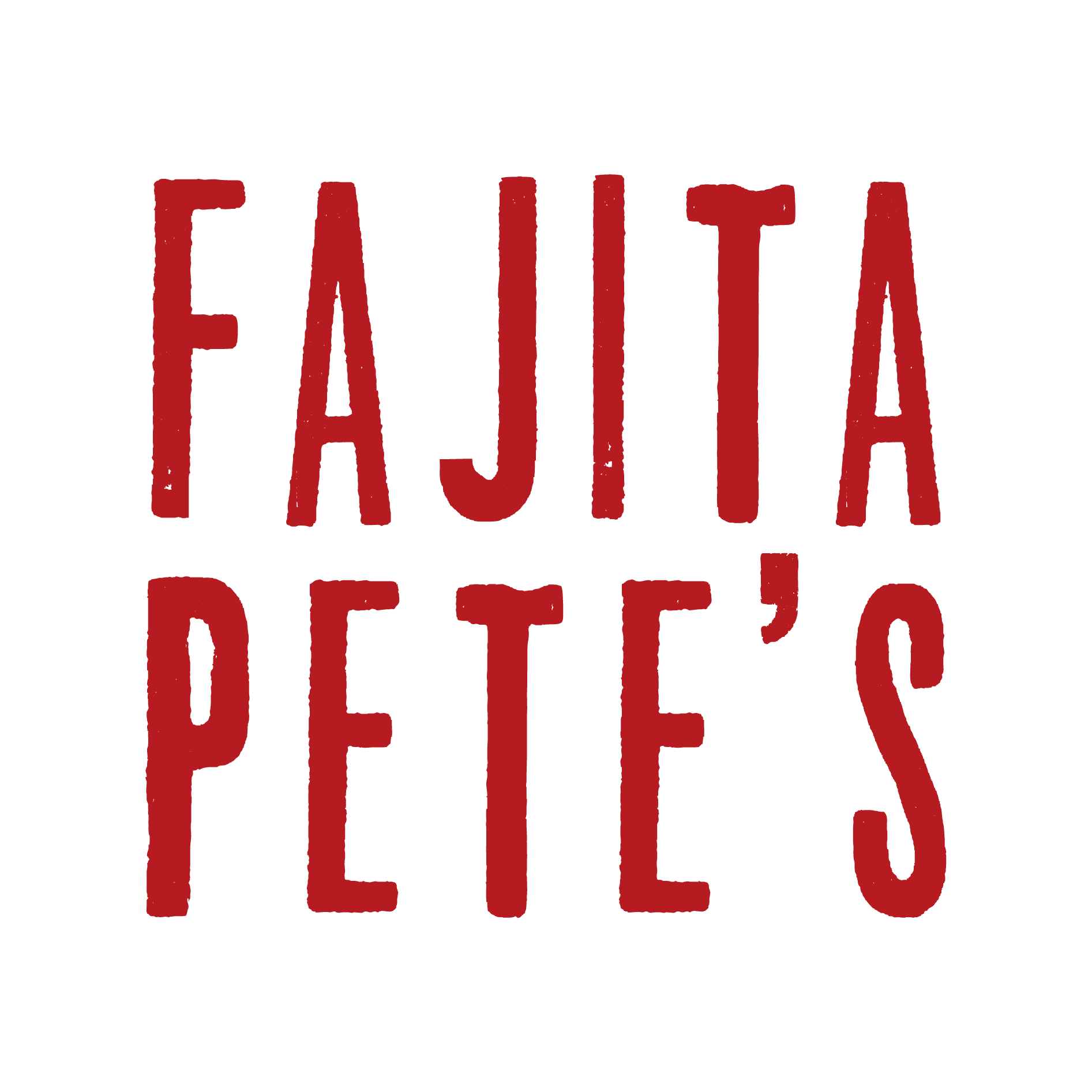 Fajita Pete's - Copperfield