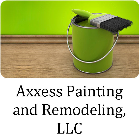 Axxess Painting and Remodeling, LLC