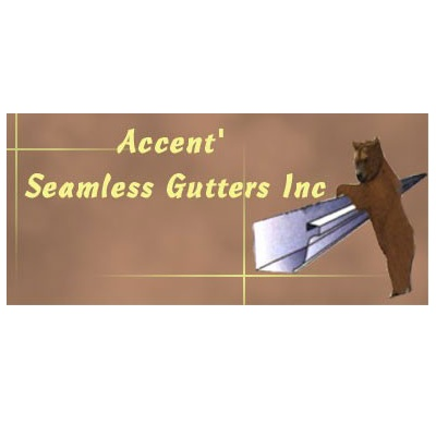 Accent' Seamless Gutters, Inc