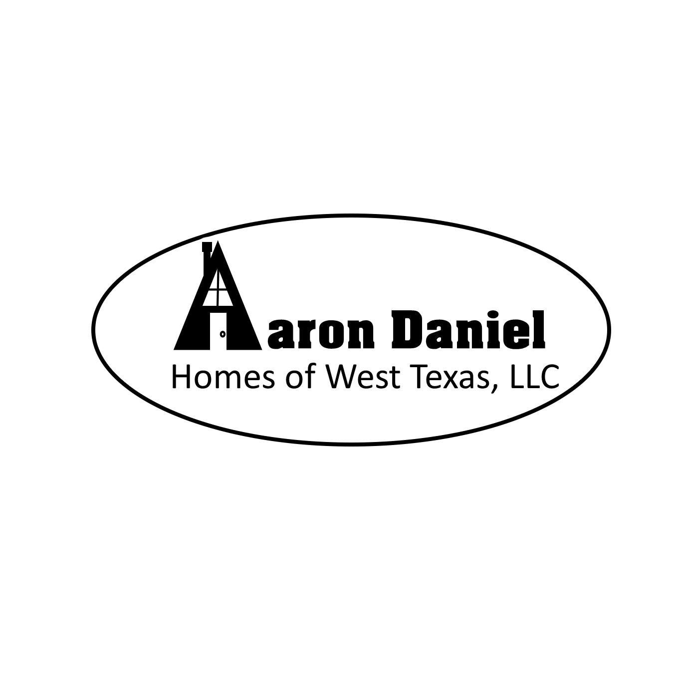 Aaron Daniel Homes of West Texas LLC
