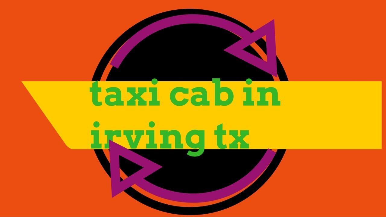 Irving Taxi Cab image 2