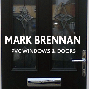 Mark Brennan Pvc Windows & Doors Specialist