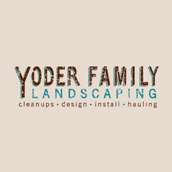 Yoder Family Landscaping
