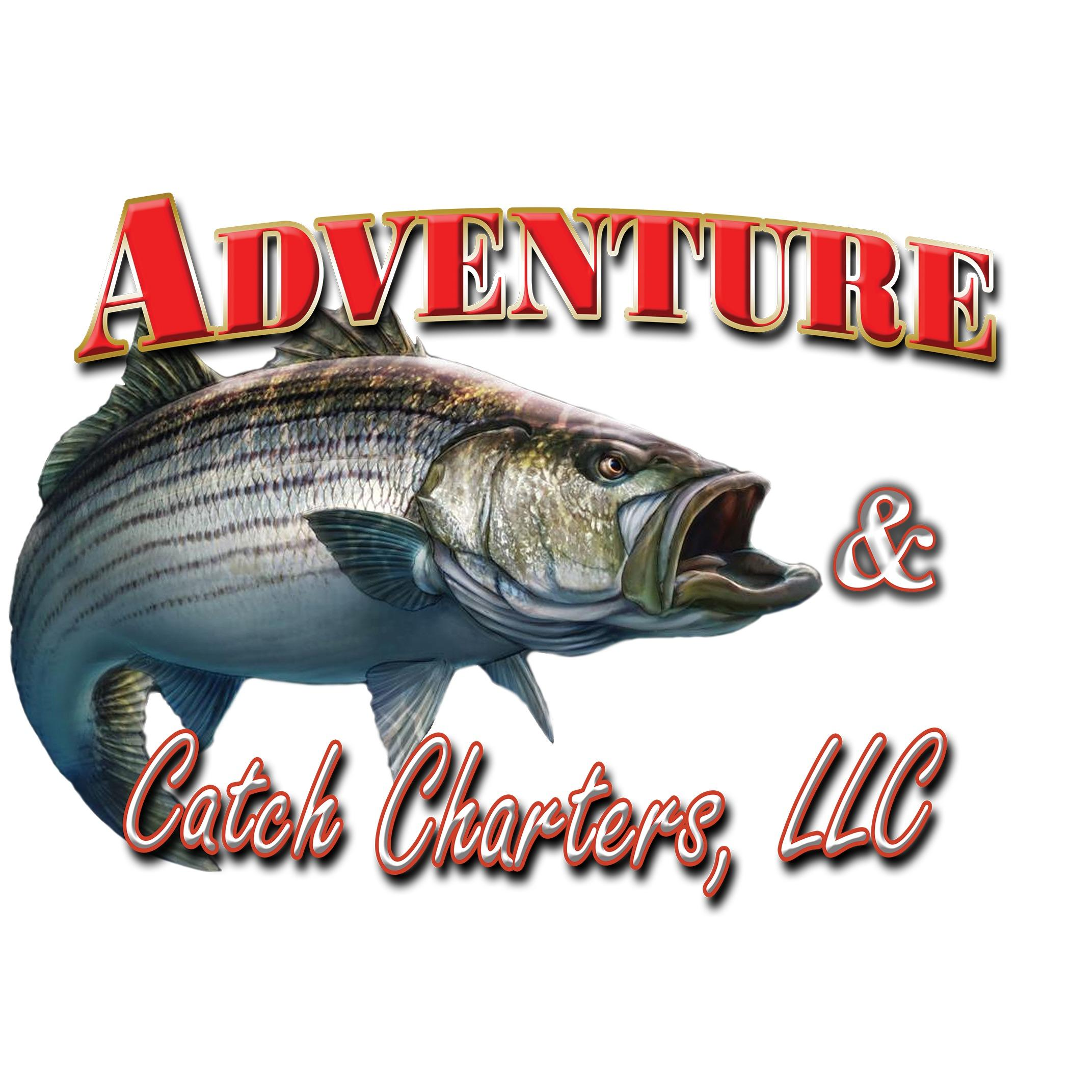 Adventure and Catch Charters LLC