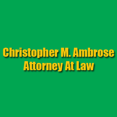Christopher M. Ambrose Attorney At Law