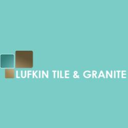 Lufkin Tile And Granite