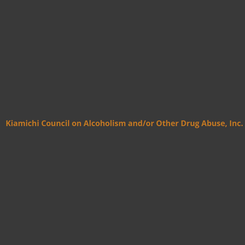 Kiamichi Council On Alcoholism And/Or Other Drug Abuse, Inc.