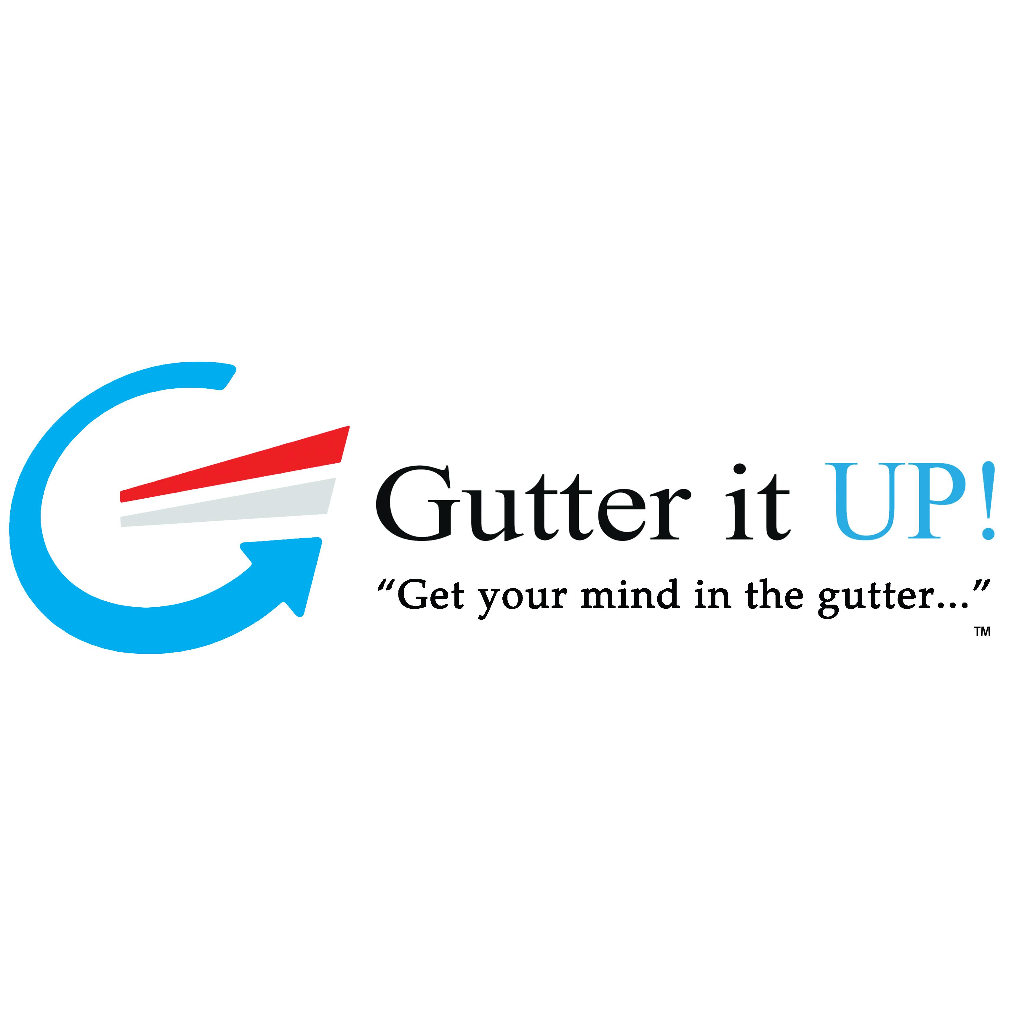 Gutter It UP! Inc.