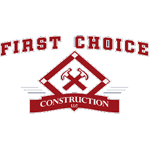 First Choice Construction, LLC
