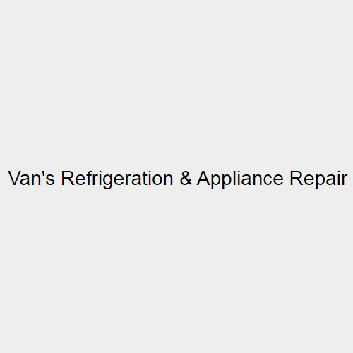 Van's Appliance Repair and Refrigeration Service
