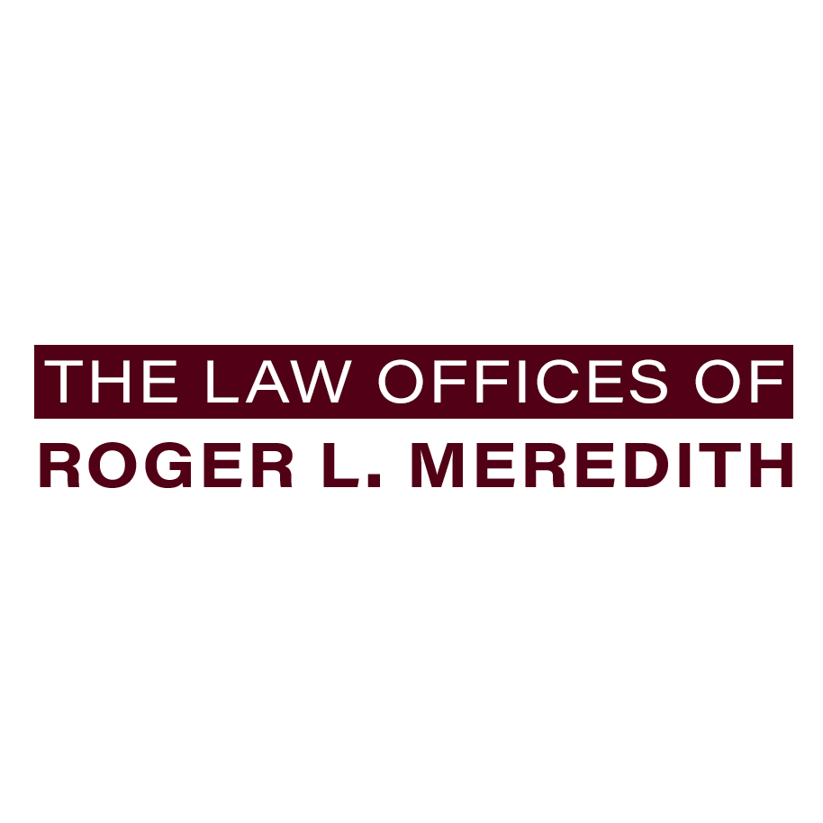 The Law Offices of Roger L. Meredith