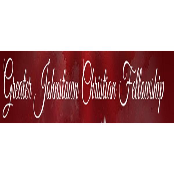 Greater Johnstown Christian Fellowship