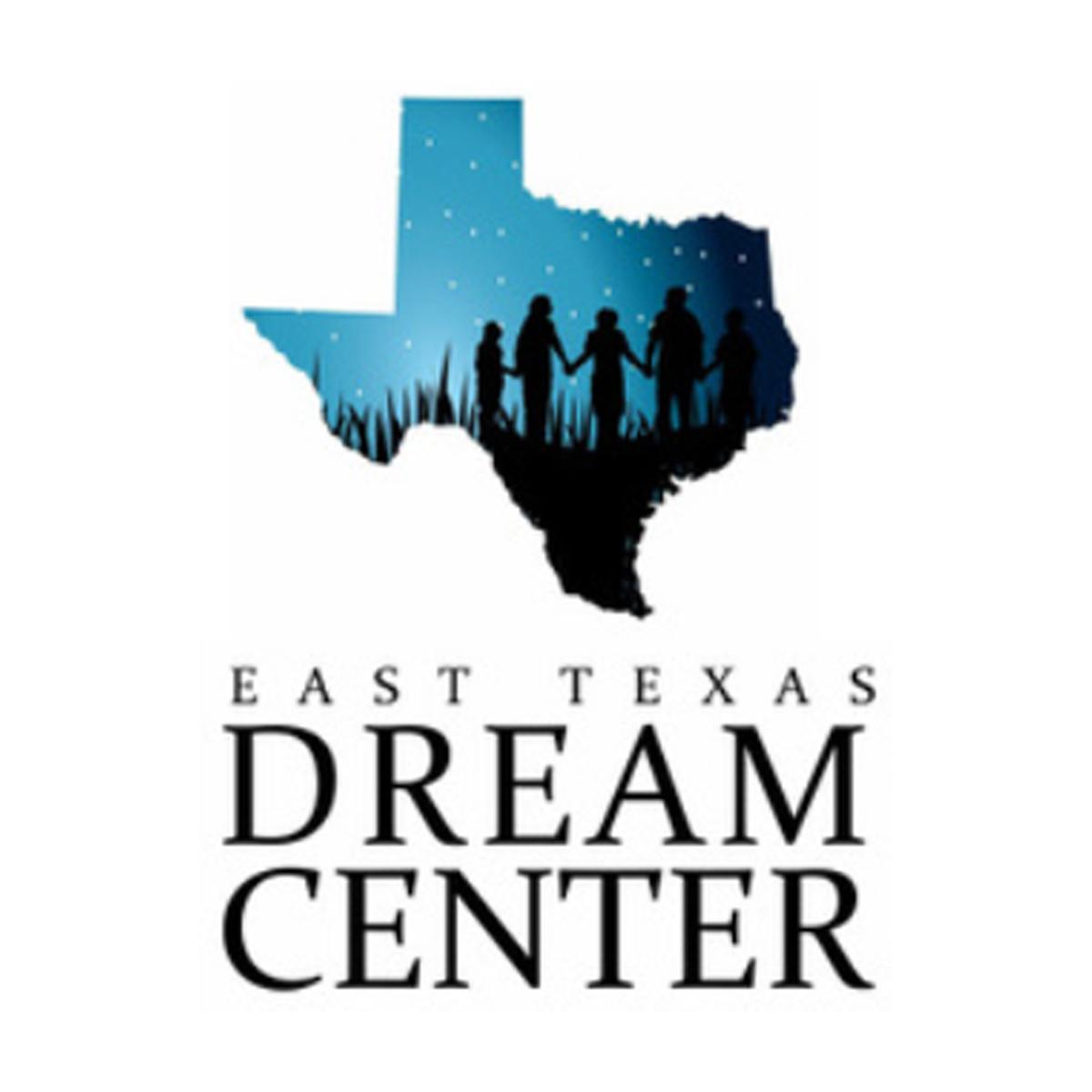 east texas dream center