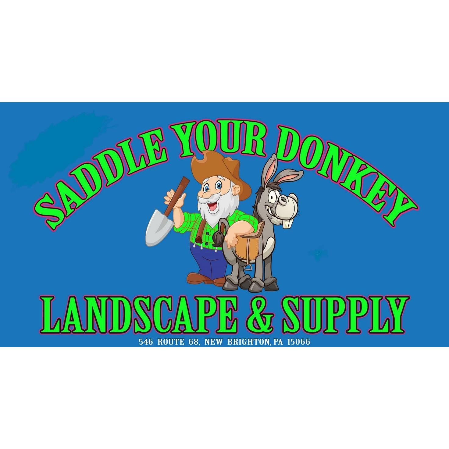 Saddle Your Donkey Landscape & Supply