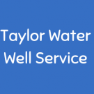 Taylor Water Well Service