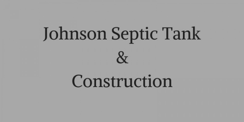 Johnson Septic Tank & Construction