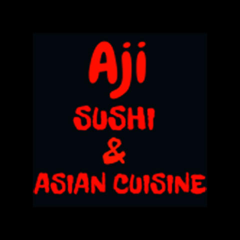 Aji Sushi and Asian Cuisine