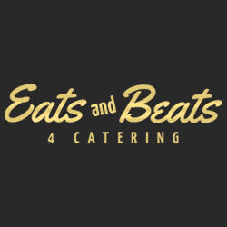 Eats and Beats 4 Catering