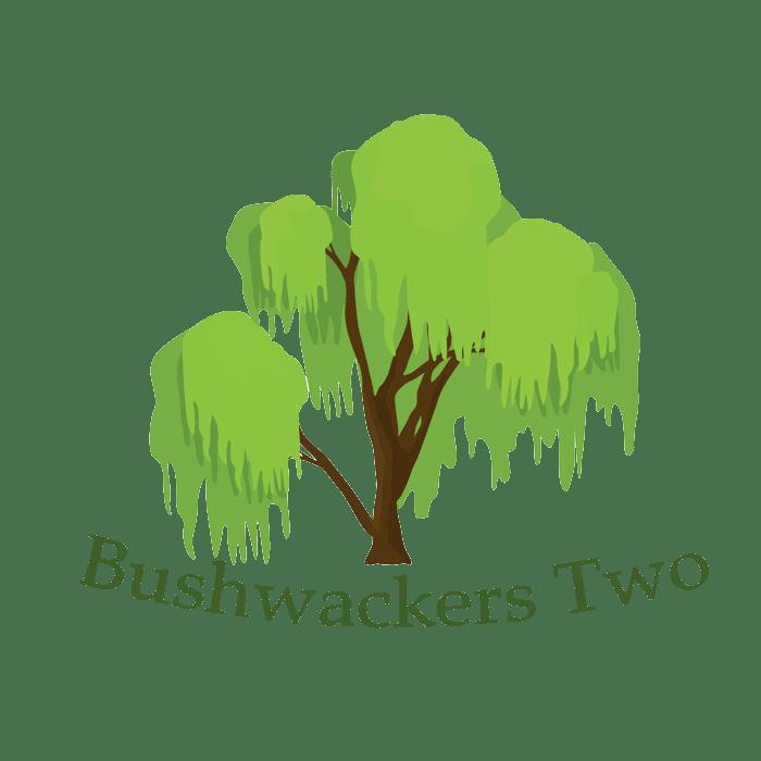 Bushwackers Two