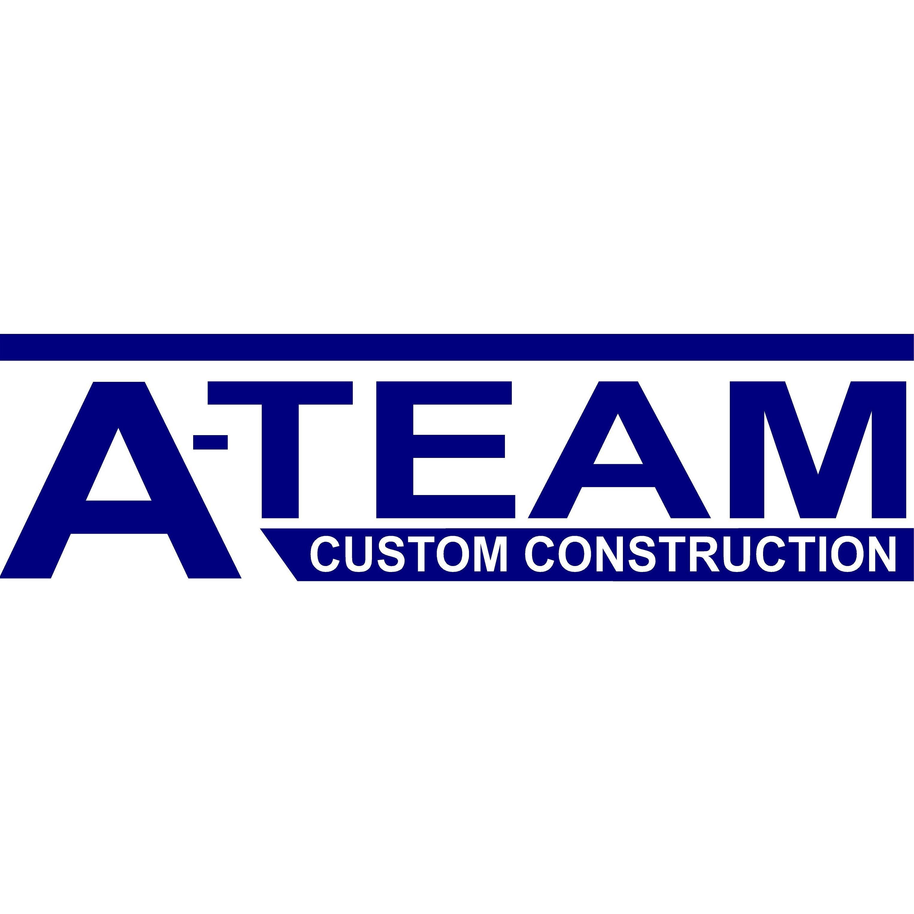 A-Team Custom Construction Inc
