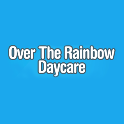 Over The Rainbow Daycare And Readiness Center
