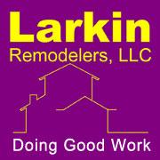 Larkin Remodelers llc