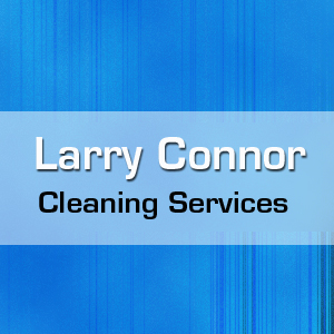 Larry Connor Cleaning Services