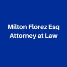 Milton Florez Esq Attorney at Law