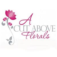 A Cut Above Florals Inc