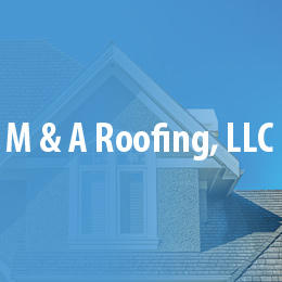 M&A Roofing, LLC image 1