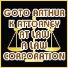Goto Arthur K Attorney At Law A Law Corporation